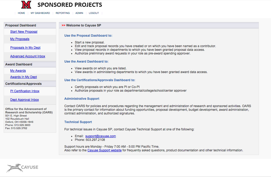 Beginning January 1, 2014 all proposals at Miami University must be routed through the eSPA system (Cayuse Research Suite).