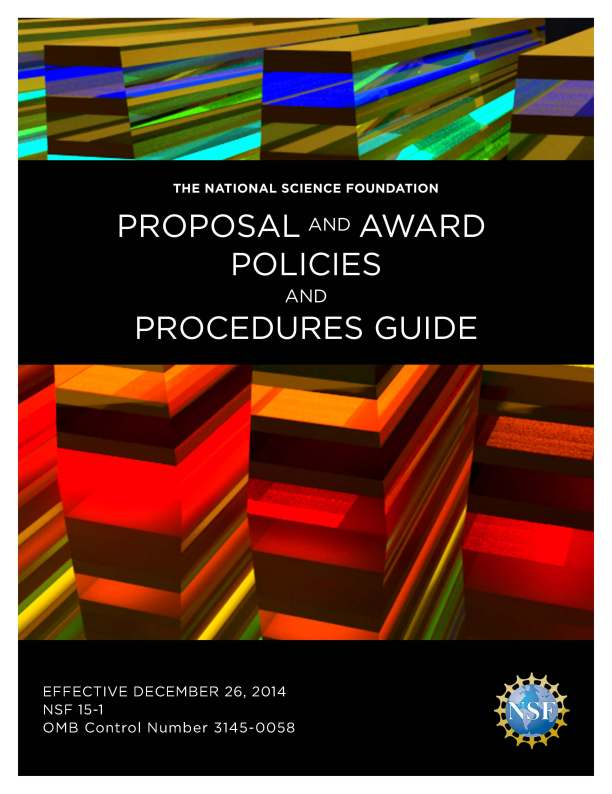 Cover of the NSF Proposal and Award Policies and Procedures Guide (effective December 26, 2014). Text: The National Science Foundation Proposal and Award Policies and Procedures Guide/Effective December 26, 2014/NSF-15-1/OMB Control Number 3145-0058. NSF logo in lower right corner.