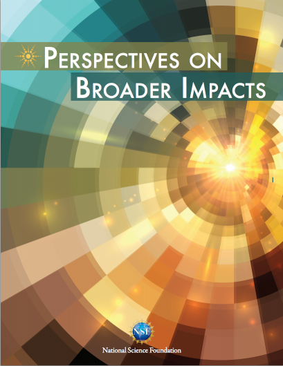 Cover of Broader Impacts Perspectives brochure. Text: Perspectives on Broader Impacts. National Science Foundation.