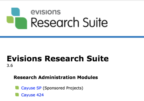 Screenshot of Evisions Research Suite login landing page. Evisions Research Suite logo. Text: Evisions Research Suite 3.6. Research Administration Models: Cayuse SP (Sponsored Projects), Cayuse 424.
